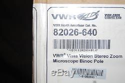 NIB VWR Vista Vision 82026-640 Binocular Pole Stereo Zoom Microscope VistaVision